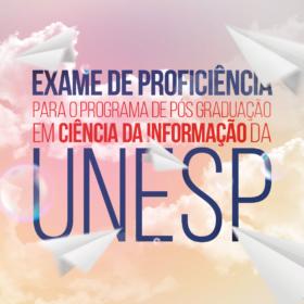 Exame de Proficiência para o programa de Pós Graduação em Ciência da Informação – UNESP