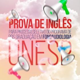 Prova de Inglês para processo Seletivo do programa de Pós Graduação em Fonoaudiologia – UNESP